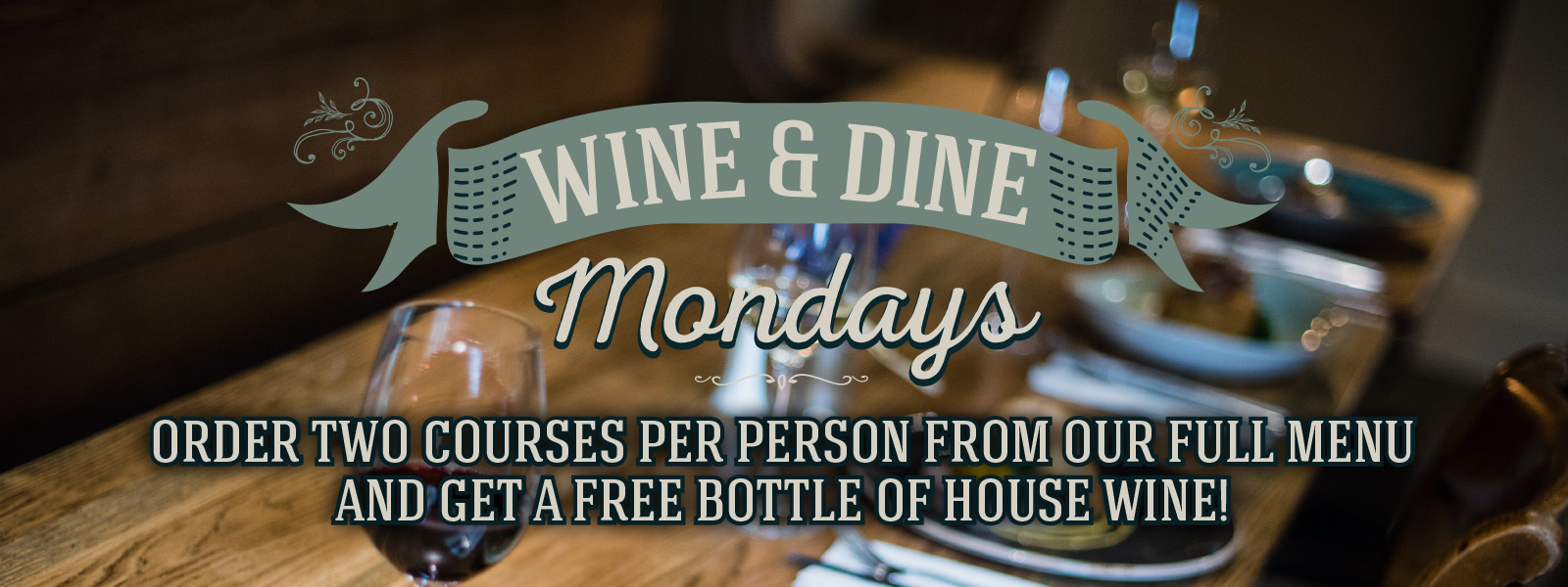 Wine & Dine Mondays at The Littleton Arms